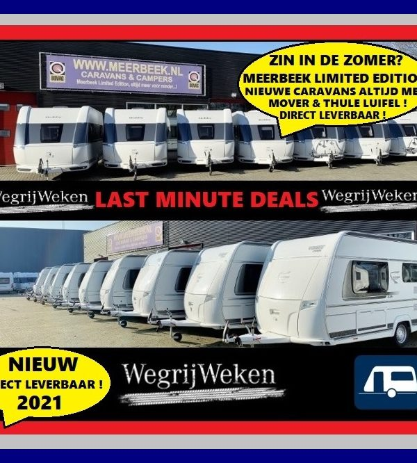 Last Minute deals bij Meerbeek Caravans & Campers ! Nieuwe modellen en direct leverbaar !